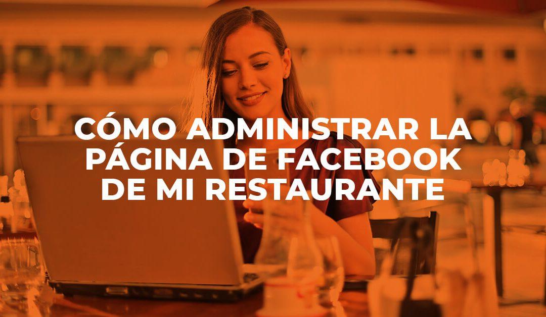 Cómo administrar la página de Facebook de mi restaurante